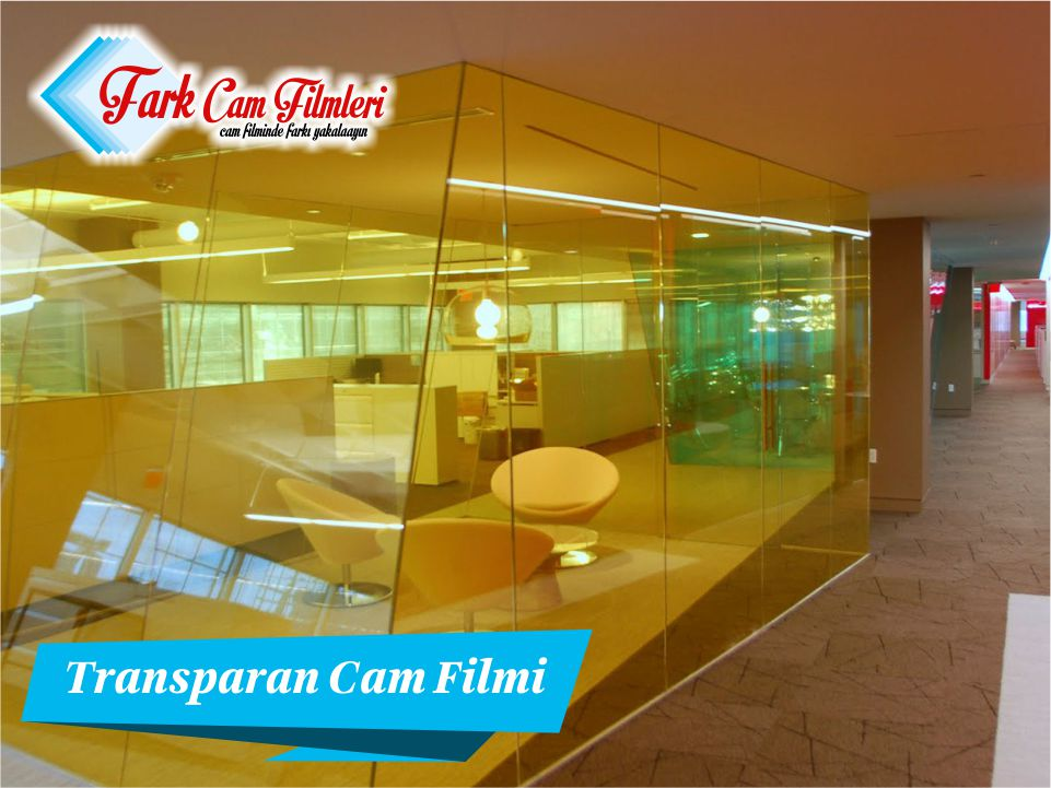 transparan cam filmi,transparan cam filmleri,transparan cam filmi seçenekleri,transparan cam filmi fiyatları
